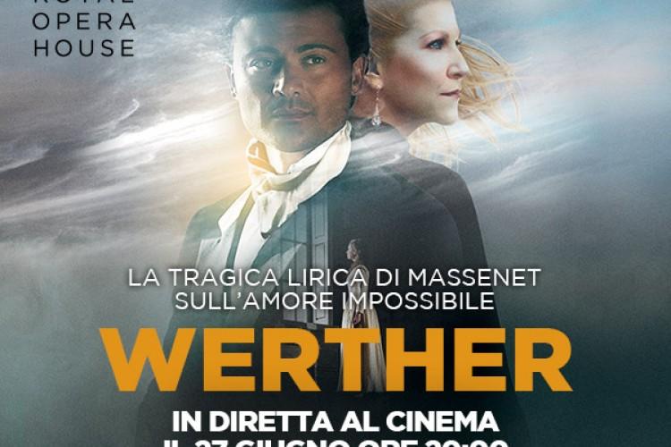 In diretta da Londra arriva nei cinema 'Werther'