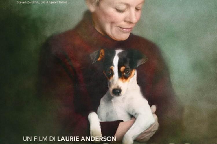 Al cinema per due giorni il commovente 'Heart Of A Dog' di Laurie Anderson