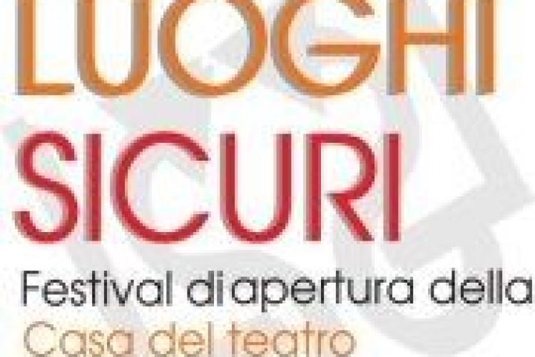 'LUOGHI SICURI. Festival di apertura della Casa del Teatro' a L'Aquila