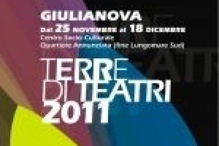 """IV edizione del festival """"Terre di Teatri"""" a Giulianova (TE)"""