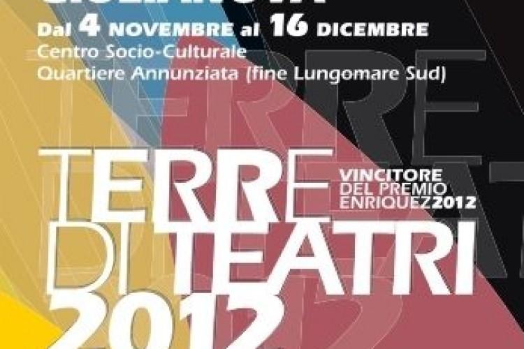 Teatro Ragazzi e Contemporaneo al Festival 'Terre di teatro' 2012 di Giulianova