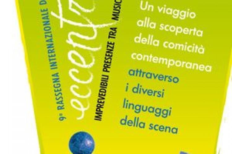 """A Bergamo della IX ed. Rassegna Internazionale di Arti Comiche """"Eccentrici"""""""