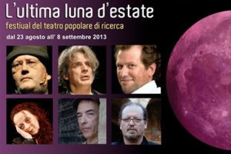 L'Ultima luna d'estate, festival di teatro popolare di ricerca alla 16a edizione