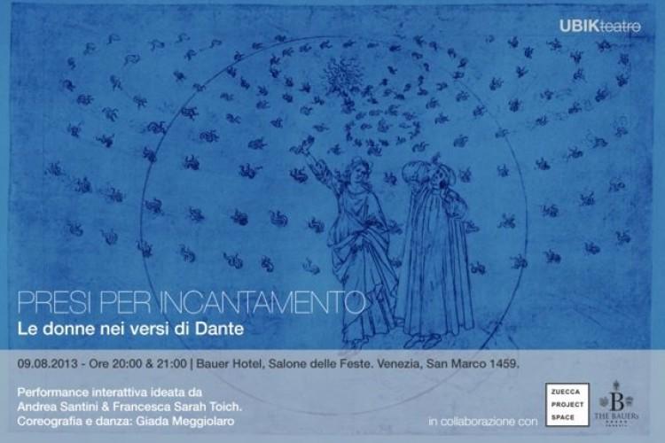 Presi per incantamento - le donne nei versi di Dante. A Venezia.