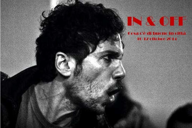 IN & OFF - Cosa c'è di buono in città - Napoli, 10/12 Ottobre 2014