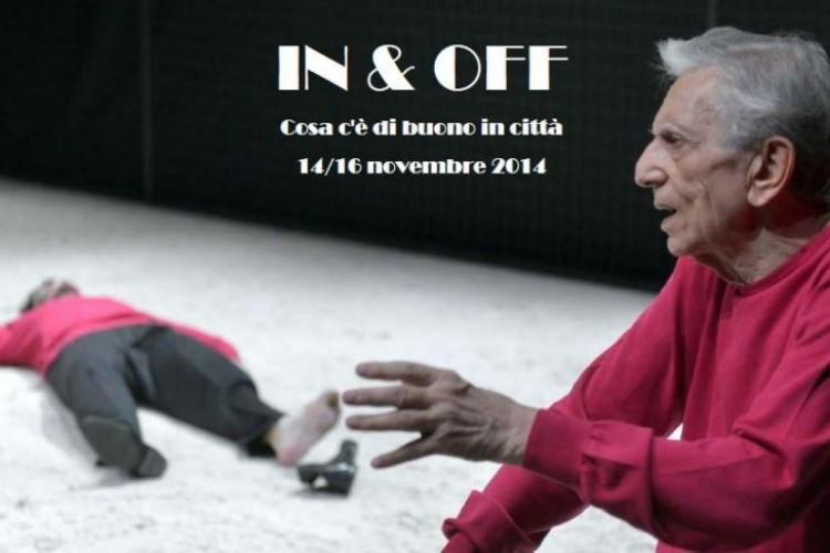 IN & OFF - Cosa c'è di buono in città - Napoli, 14/16 Novembre 2014
