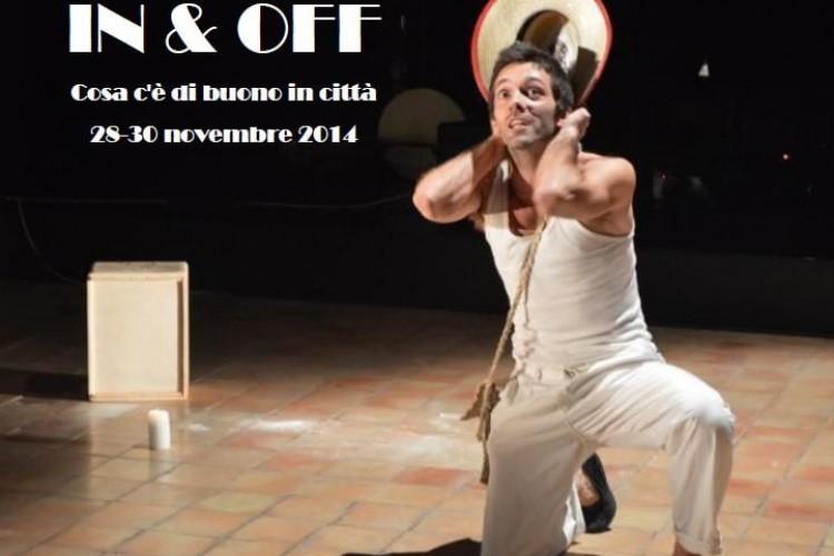 IN & OFF - Cosa c'è di buono in città - Napoli, 28-30 Novembre 2014