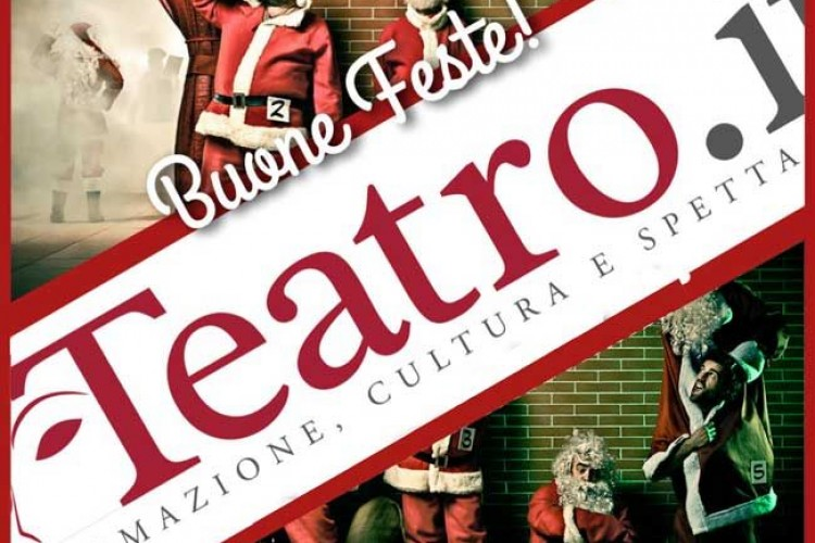 'Il Meglio di'... Teatro.it: buone feste!