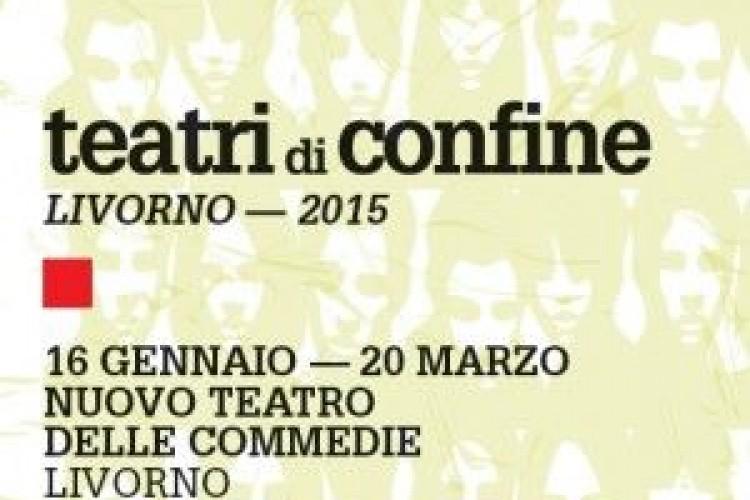 Teatri di Confine/Livorno2015