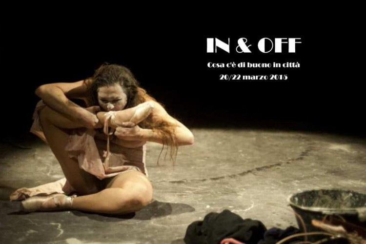 IN & OFF - Cosa c'è di buono in città - Napoli, 20/22 Marzo 2015