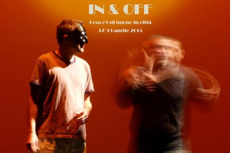 IN & OFF - Cosa c'è di buono in città - Napoli, 17/19 Aprile 2015