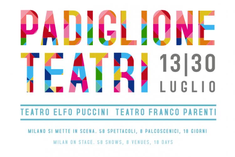 Padiglione Teatri, a Milano va in scena il super-cartellone