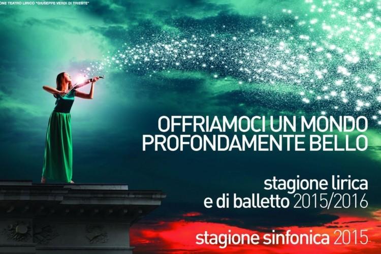 La stagione lirica e di balletto 2015-2016 del Teatro Verdi di Trieste