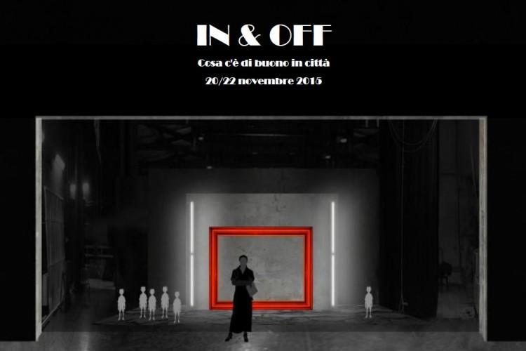 IN & OFF - Cosa c'è di buono in città - Napoli, 20/22 Novembre 2015