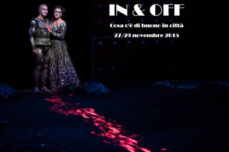 IN & OFF - Cosa c'è di buono in città - Napoli, 27/29 Novembre 2015