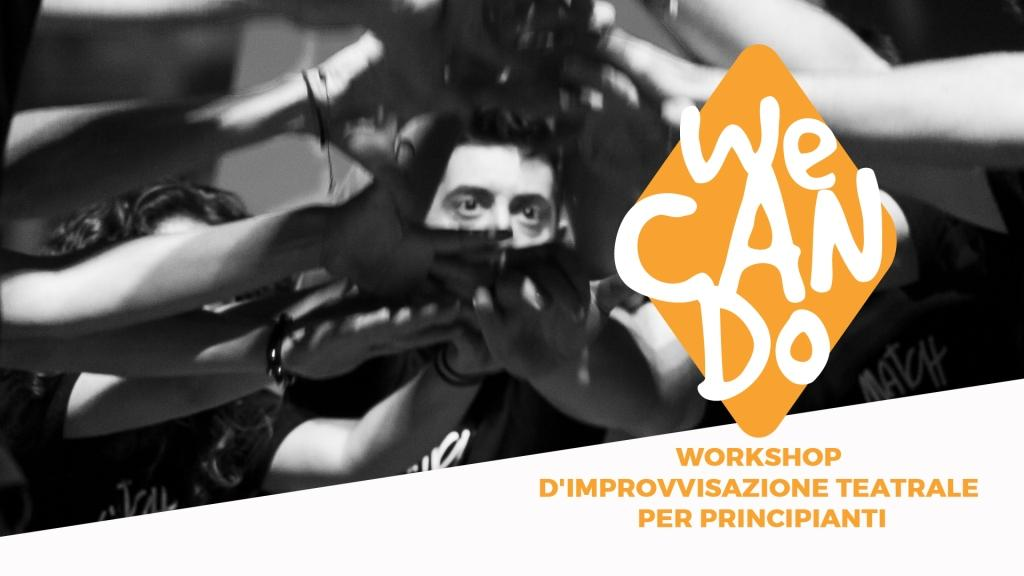 WE CAN DO workshop d'improvvisazione teatrale