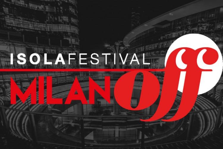 Milano Off Isola Festival 2016: al via due settimane di spettacoli e musica